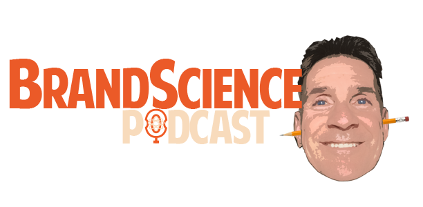 Brandscience - The Podcast